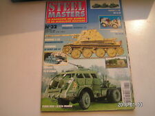 *** Revue Steel Masters n°32 Bilan opération Zitadelle / White Scout Car