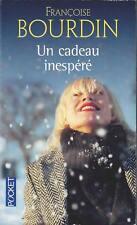 Un cadeau inespéré - Françoise Bourdin - Pocket