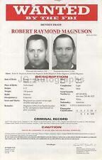 Wanted Notice - Robert Raymond Magnuson/Identity Fraud - FBI - 2003
