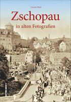 Zschopau Sachsen Stadt Geschichte Bildband Bilder Buch Fotos Archivbilder AK NEU