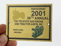 2001 TRI STATE GAS & ENGINE TRACTOR SHOW BRASS PLATE PLAQUE SIGN HIT MISS MOTOR
