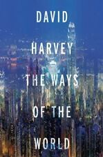 The Ways of the World by David Harvey, SOFTCOVER