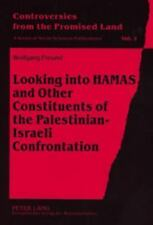 LOOKING INTO HAMAS AND OTHER CONSTITUENTS OF THE PALESTINIAN-ISRAELI CONFRONTATI