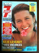 Télé 7 Jours 13/8/1994 Julie Lescaut/ Jalna/ Serge Gainsbourg/ Véronica Hamel