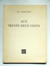 PIERRE ALBERT-BIROT : AUX TRENTE-DEUX VENTS / HENRI CHOPIN / SIC / 1970