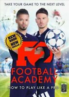 F2: Football Academy Take Your Game to the Next Level (Skills B... 9781911600084