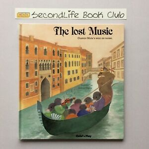 THE LOST MUSIC ~ Kathryn Meyrick (1991). A CHILD'S PLAY BOOK. H