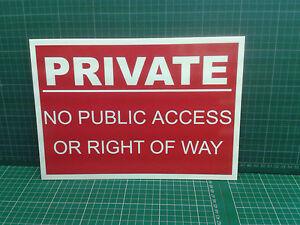 A4 PRIVATE NO PUBLIC ACCESS sign - Free p&p