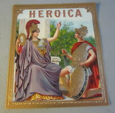 Original Old Antique - HEROICA - Outer CIGAR Box LABEL - Roman Soldier / Empress