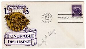 #940 WWII Honorable Discharge 1946 FDC - Fleetwood/Knapp Autographed by Dorothy