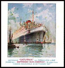 PUBBLICITA' COSULICH LINE TRIESTE SATURNIA VIAGGIO INAUGURALE MARE NAVE 1927