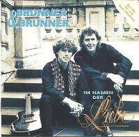 (CD) Brunner & Brunner - Im Namen der Liebe (1994)