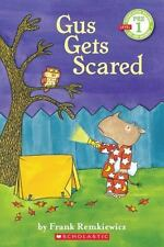 Scholastic Reader-1 Gus Gets Scared By Frank Remkiewicz