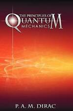 The Principles of Quantum Mechanics by Dirac, P. A. M. 9781607964469 -Hcover