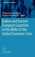 Balkan and Eastern European Countries in the Midst of the Global Economic...