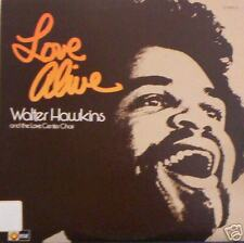 WALTER HAWKINS & THE LOVE CENTER CHIOR.    Love Alive