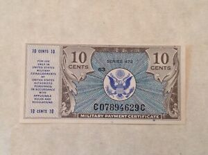 ~ 10 TEN CENTS MPC MILITARY PAYMENT CERTIFICATE SERIES  472  UNC UNCIRCULATED