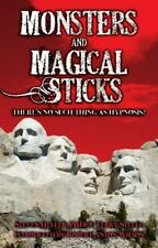 Monsters and Magical Sticks There Is No Such Thing as Hypnosis (Paperback or Sof