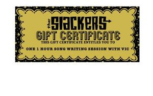 GOLDEN TICKET :redeemable for ONE 1HR SONG WRITING SESSION w VIC * The SLACKERS