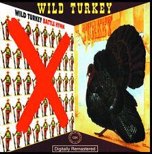 Wild Turkey - Battle Hymn / Turkey CD