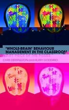 'Whole-Brain' Behaviour Management in the Classroom: Every Piece of th-ExLibrary