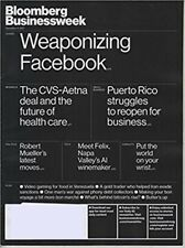BLOOMBERG BUSINESSWEEK MAGAZINE DECEMBER 11 2017-WEAPONIZING FACEBOOK