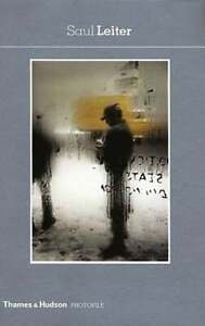 Saul Leiter by Saul Leiter: New