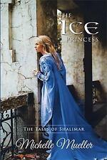 The Ice Princess (Paperback or Softback)