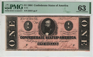 1864 $1 CONFEDERATE STATES OF AMERICA NOTE CURRENCY T-71 PMG CHOICE UNC 63 (641)