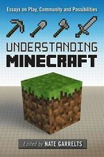 Understanding Minecraft: Essays on Play, Community and Possibilities (Minedraft)