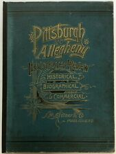 Pittsburgh Allegheny County Pa. Illustrated Review - Original 1889 - Hardcover