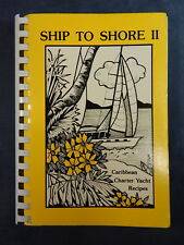 CARIBBEAN Charter Yacht Recipes Cookbook, Ship to Shore II 2 Jan Robinson SIGNED