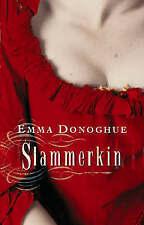 Slammerkin by Emma Donoghue (BCA edition hardback, 2000)