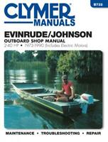 Evinrude/Johnson Outboard Repai Manual, 2-40 HP, 1973-1990