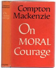 On Moral Courage (SIGNED COPY), Mackenzie, Compton