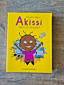 Akissi: Tales Of Mischief - Abouet & Sapin Paperback