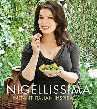 NIGELLISSIMA: Instant Italian Inspiration by Nigella Lawson        9780701188641