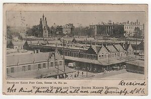 1905 BROOKLYN NEW YORK CITY PC Postcard WALLABOUT MARKET US Marine Hospital NYC