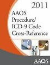 AAOS Procedure/ICD-9 Code Cross Reference 2011 (2011, Paperback)