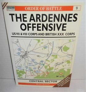 BOOK OSPREY Order of Battle #9 Ardennes Offensive US 7 & 8 Corps &  UK 30 Corps