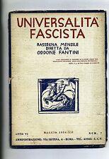 UNIVERSALITÀ FASCISTA#Rassegna Mensile - Anno VI - N.7#Maggio 1934/XII Roma