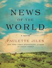 Paulette Jiles: News of the World. New Hardcover 1st/1st.