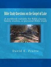 Bible Study Questions on the Gospel of Luke : A Workbook Suitable for Bible...