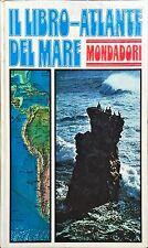 IL LIBRO-ATLANTE DEL MARE - Robert Barton - MONDADORI 1974