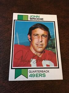 Signed 1973 Topps John Brodie San Francisco 49ers