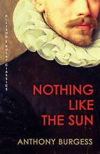 Nothing Like the Sun, Anthony Burgess, Paperback, New