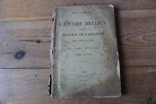 René DUBREUIL - L'affaire DREYFUS devant la cour de cassation, ed. Stock 1899