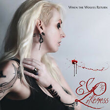 Ego Likeness : When the Wolves Return CD (2015) ***NEW*** FREE Shipping, Save £s