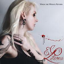 Ego Likeness : When the Wolves Return CD (2015) ***NEW***