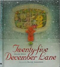 TWENTY-FIVE DECEMBER LANE Helen Ward ILLUSTRATED Wayne Anderson CHRISTMAS BOOK